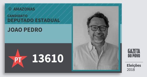Santinho Joao Pedro 13610 (PT) Deputado Estadual | Amazonas | Eleições 2018
