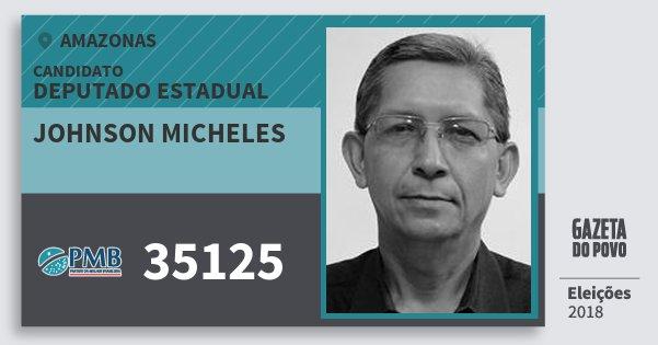 Santinho Johnson Micheles 35125 (PMB) Deputado Estadual | Amazonas | Eleições 2018