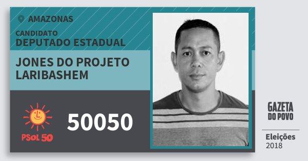 Santinho Jones do Projeto Laribashem 50050 (PSOL) Deputado Estadual | Amazonas | Eleições 2018