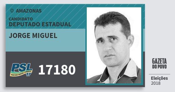Santinho Jorge Miguel 17180 (PSL) Deputado Estadual | Amazonas | Eleições 2018