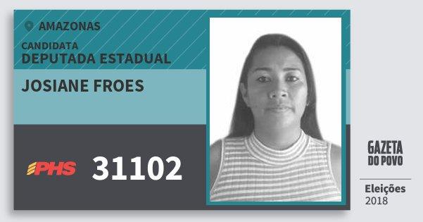 Santinho Josiane Froes 31102 (PHS) Deputada Estadual | Amazonas | Eleições 2018