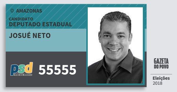 Santinho Josué Neto 55555 (PSD) Deputado Estadual | Amazonas | Eleições 2018