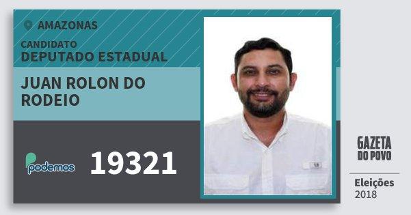 Santinho Juan Rolon do Rodeio 19321 (PODE) Deputado Estadual | Amazonas | Eleições 2018