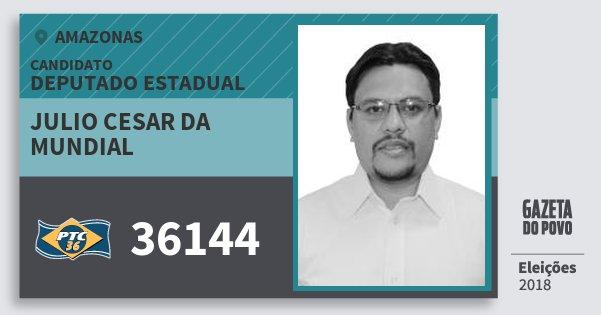 Santinho Julio Cesar da Mundial 36144 (PTC) Deputado Estadual | Amazonas | Eleições 2018