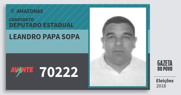 Santinho Leandro Papa Sopa 70222 (AVANTE) Deputado Estadual | Amazonas | Eleições 2018