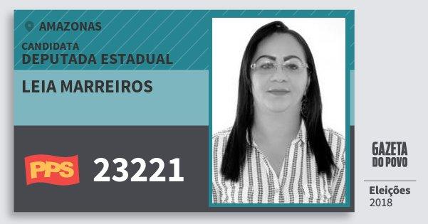 Santinho Leia Marreiros 23221 (PPS) Deputada Estadual | Amazonas | Eleições 2018