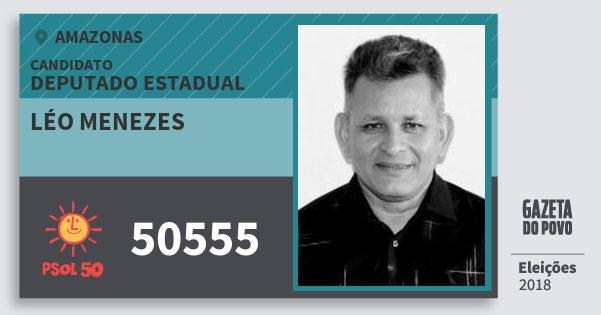 Santinho Léo Menezes 50555 (PSOL) Deputado Estadual | Amazonas | Eleições 2018