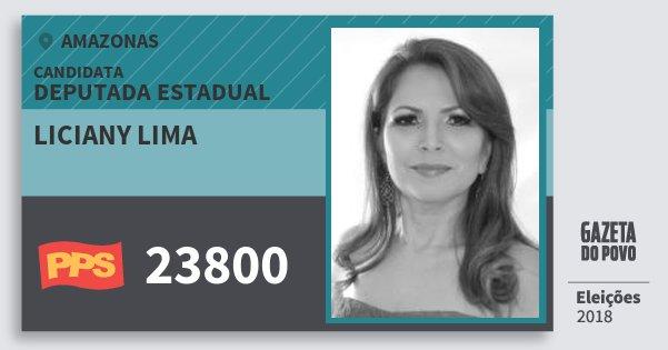 Santinho Liciany Lima 23800 (PPS) Deputada Estadual | Amazonas | Eleições 2018