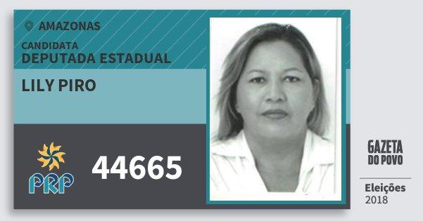 Santinho Lily Piro 44665 (PRP) Deputada Estadual | Amazonas | Eleições 2018