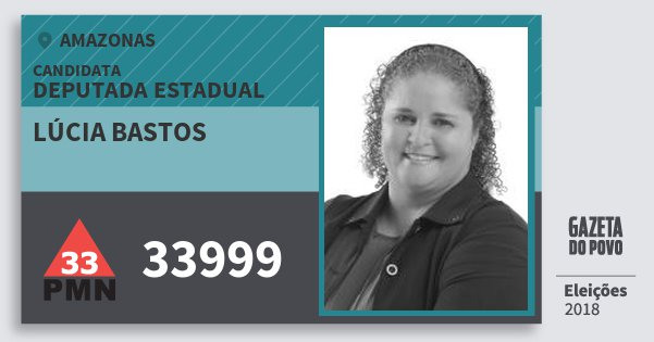Santinho Lúcia Bastos 33999 (PMN) Deputada Estadual | Amazonas | Eleições 2018
