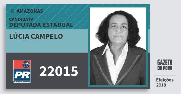 Santinho Lúcia Campelo 22015 (PR) Deputada Estadual | Amazonas | Eleições 2018