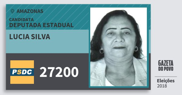 Santinho Lucia Silva 27200 (DC) Deputada Estadual | Amazonas | Eleições 2018