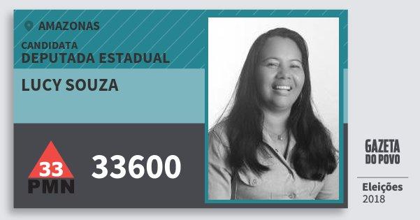Santinho Lucy Souza 33600 (PMN) Deputada Estadual | Amazonas | Eleições 2018