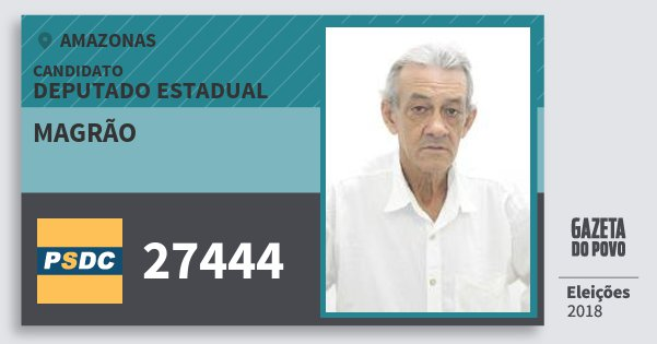 Santinho Magrão 27444 (DC) Deputado Estadual | Amazonas | Eleições 2018