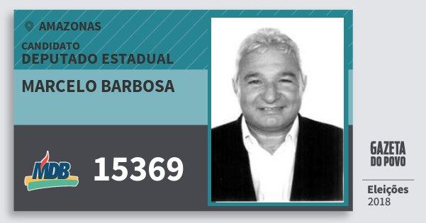 Santinho Marcelo Barbosa 15369 (MDB) Deputado Estadual | Amazonas | Eleições 2018