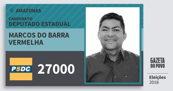 Santinho Marcos do Barra Vermelha 27000 (DC) Deputado Estadual   Amazonas   Eleições 2018