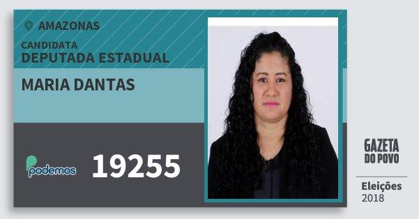 Santinho Maria Dantas 19255 (PODE) Deputada Estadual | Amazonas | Eleições 2018