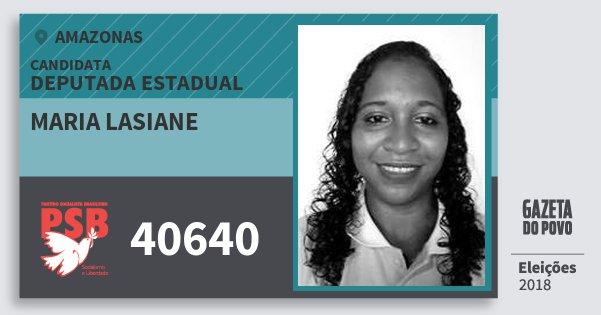 Santinho Maria Lasiane 40640 (PSB) Deputada Estadual | Amazonas | Eleições 2018
