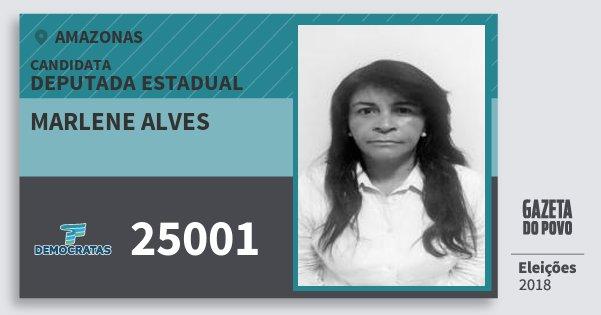 Santinho Marlene Alves 25001 (DEM) Deputada Estadual | Amazonas | Eleições 2018