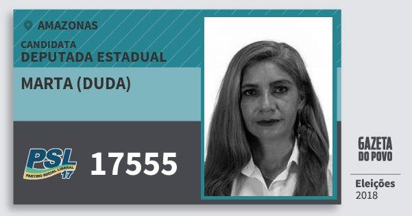 Santinho Marta (Duda) 17555 (PSL) Deputada Estadual | Amazonas | Eleições 2018