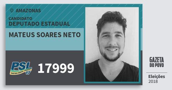 Santinho Mateus Soares Neto 17999 (PSL) Deputado Estadual | Amazonas | Eleições 2018