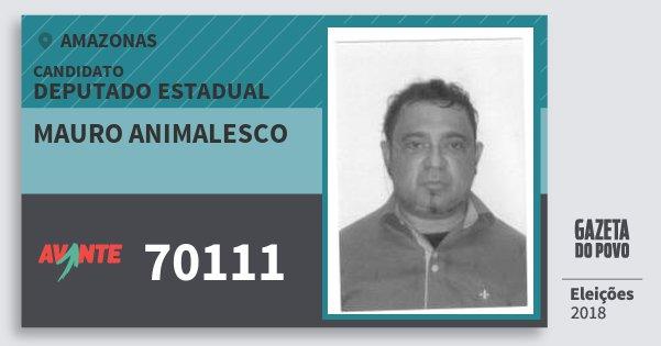 Santinho Mauro Animalesco 70111 (AVANTE) Deputado Estadual | Amazonas | Eleições 2018