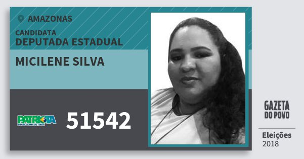 Santinho Micilene Silva 51542 (PATRI) Deputada Estadual   Amazonas   Eleições 2018