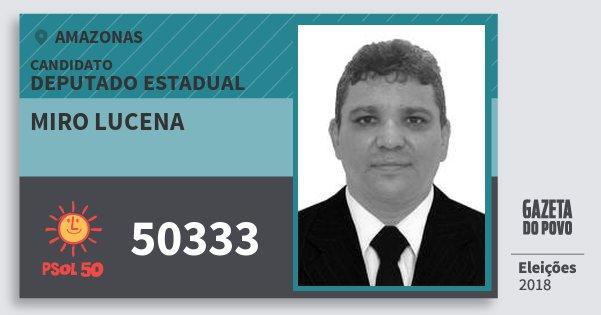 Santinho Miro Lucena 50333 (PSOL) Deputado Estadual | Amazonas | Eleições 2018