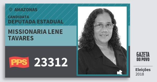 Santinho Missionaria Lene Tavares 23312 (PPS) Deputada Estadual | Amazonas | Eleições 2018