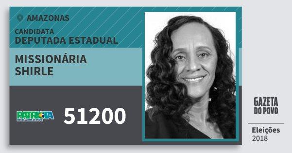 Santinho Missionária Shirle 51200 (PATRI) Deputada Estadual | Amazonas | Eleições 2018