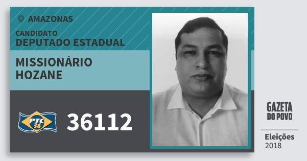 Santinho Missionário Hozane 36112 (PTC) Deputado Estadual | Amazonas | Eleições 2018