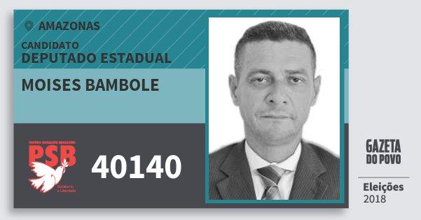 Santinho Moises Bambole 40140 (PSB) Deputado Estadual | Amazonas | Eleições 2018