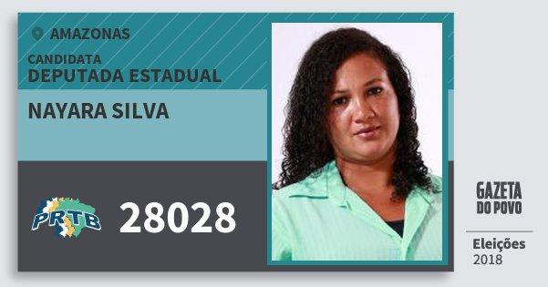 Santinho Nayara Silva 28028 (PRTB) Deputada Estadual | Amazonas | Eleições 2018