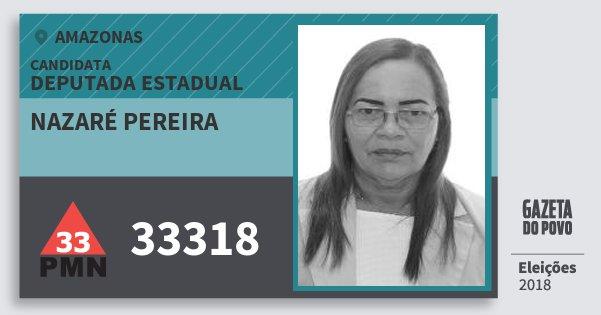 Santinho Nazaré Pereira 33318 (PMN) Deputada Estadual | Amazonas | Eleições 2018