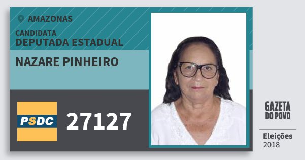 Santinho Nazare Pinheiro 27127 (DC) Deputada Estadual | Amazonas | Eleições 2018
