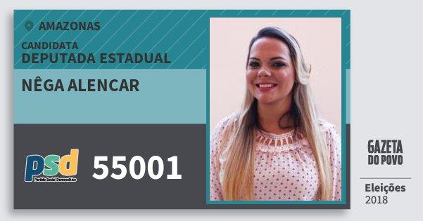Santinho Nêga Alencar 55001 (PSD) Deputada Estadual | Amazonas | Eleições 2018