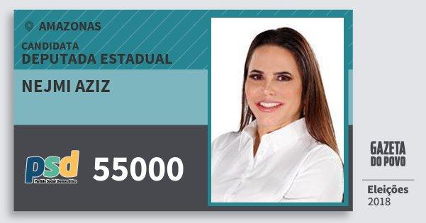 Santinho Nejmi Aziz 55000 (PSD) Deputada Estadual | Amazonas | Eleições 2018