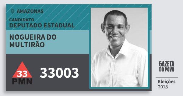 Santinho Nogueira do Multirão 33003 (PMN) Deputado Estadual | Amazonas | Eleições 2018