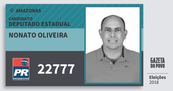 Santinho Nonato Oliveira 22777 (PR) Deputado Estadual | Amazonas | Eleições 2018