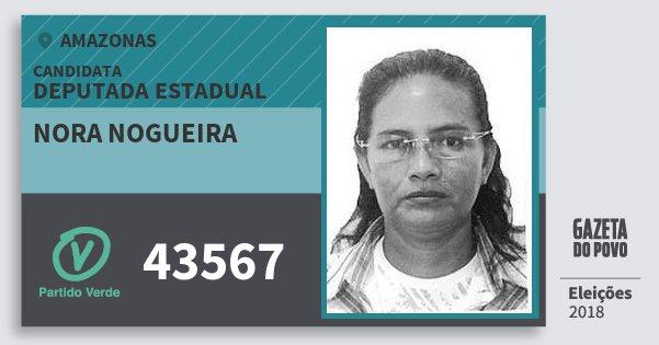Santinho Nora Nogueira 43567 (PV) Deputada Estadual   Amazonas   Eleições 2018