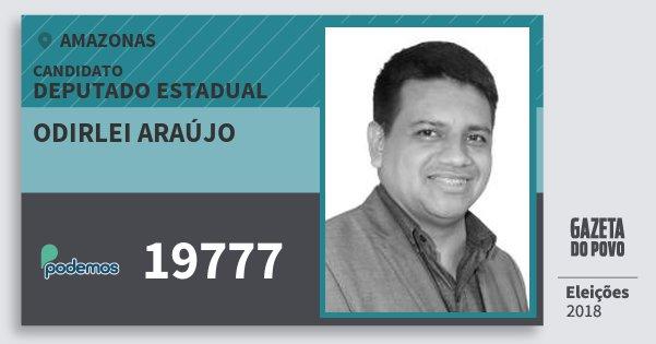 Santinho Odirlei Araújo 19777 (PODE) Deputado Estadual | Amazonas | Eleições 2018