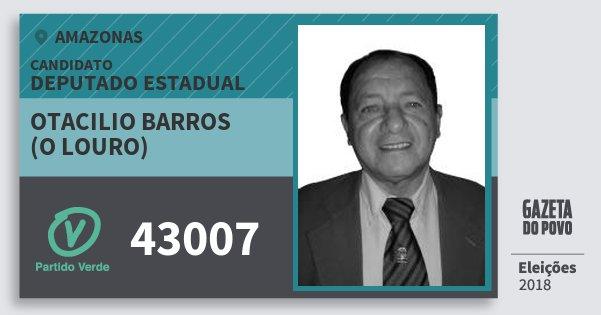 Santinho Otacilio Barros (O Louro) 43007 (PV) Deputado Estadual   Amazonas   Eleições 2018