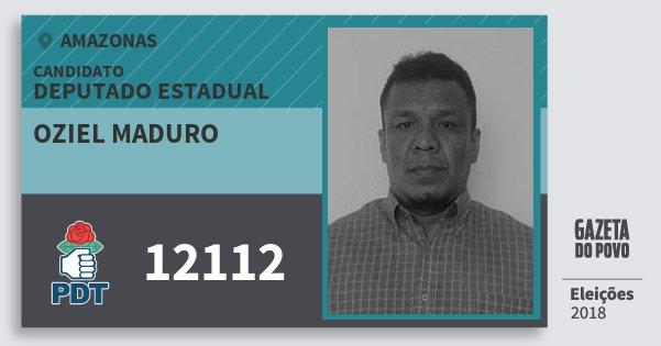Santinho Oziel Maduro 12112 (PDT) Deputado Estadual | Amazonas | Eleições 2018