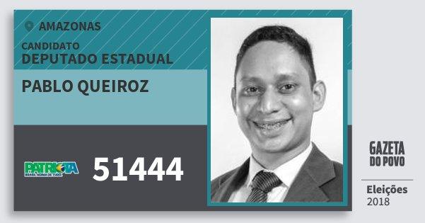 Santinho Pablo Queiroz 51444 (PATRI) Deputado Estadual   Amazonas   Eleições 2018