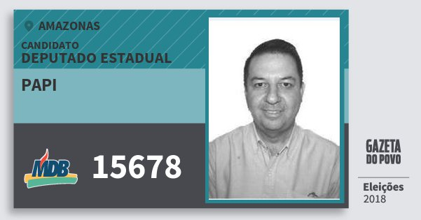 Santinho Papi 15678 (MDB) Deputado Estadual | Amazonas | Eleições 2018