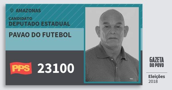 Santinho Pavao do Futebol 23100 (PPS) Deputado Estadual | Amazonas | Eleições 2018