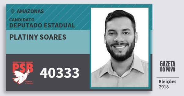 Santinho Platiny Soares 40333 (PSB) Deputado Estadual   Amazonas   Eleições 2018