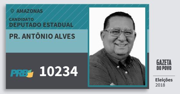 Santinho Pr. Antônio Alves 10234 (PRB) Deputado Estadual | Amazonas | Eleições 2018