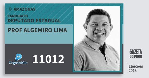 Santinho Prof Algemiro Lima 11012 (PP) Deputado Estadual | Amazonas | Eleições 2018