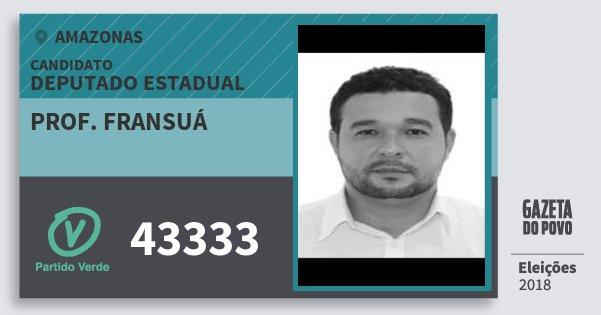 Santinho Prof. Fransuá 43333 (PV) Deputado Estadual   Amazonas   Eleições 2018